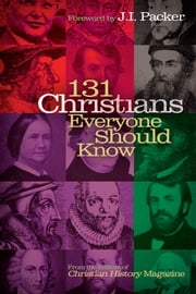 131 Christians Everyone Should Know ebook by Mark Galli