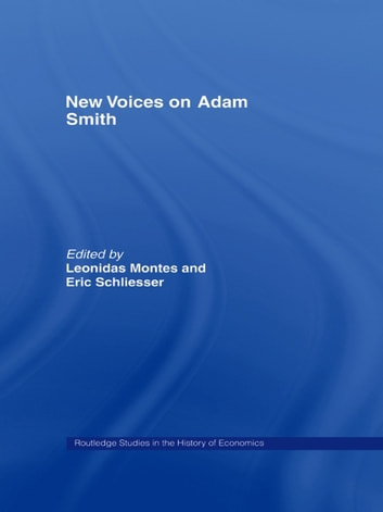 New Voices on Adam Smith ebook by Leonidas Montes,Eric Schliesser