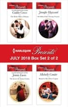 Harlequin Presents July 2018 - Box Set 2 of 2 - The Bride's Baby of Shame\The Secret the Italian Claims\His Million-Dollar Marriage Proposal\Bound to Her Desert Captor ebook by Michelle Conder, Jennifer Hayward, Jennie Lucas,...
