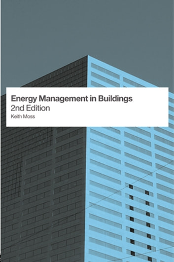 Energy Management in Buildings eBook by Keith Moss