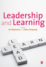 Leadership and Learning ebook by Jan Robertson,Professor Helen S Timperley