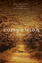 Compulsion ebook by Martina Boone