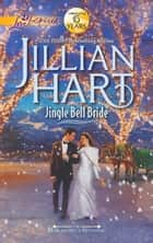 Jingle Bell Bride (Mills & Boon Love Inspired) (The McKaslins of Wyoming, Book 1) ebook by Jillian Hart