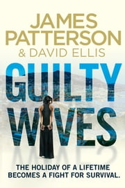 Guilty Wives ekitaplar by James Patterson