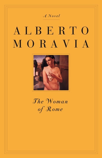 The Woman of Rome ebook by Alberto Moravia