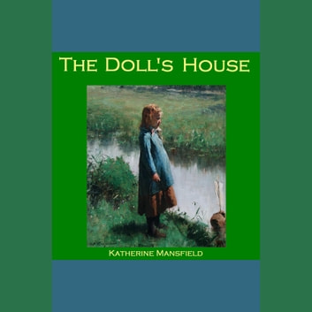 Doll's House, The audiobook by Katherine Mansfield
