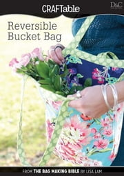 Reversible Bucket Bag ebook by David &. Charles, Editors Of