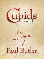 Cupids ebook by Paul Butler
