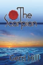 The Scorpion ebook by Gerri Hill