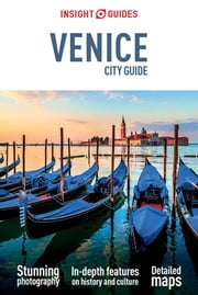 Insight Guides: City Guide Venice ebook by Insight Guides