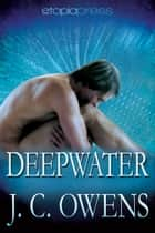 Deepwater ebook by J. C. Owens
