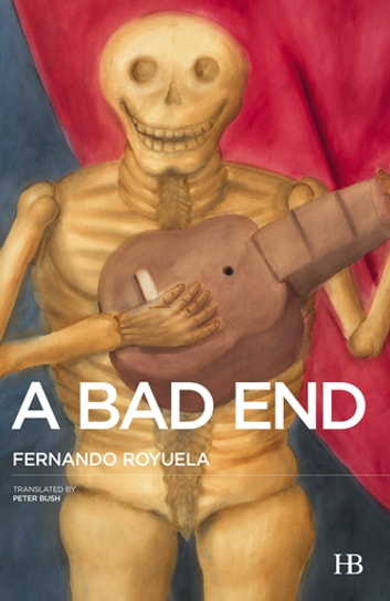 A Bad End ebook by Fernando Royuela