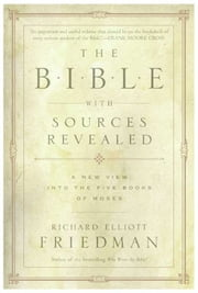 The Bible with Sources Revealed ebook by Kobo.Web.Store.Products.Fields.ContributorFieldViewModel