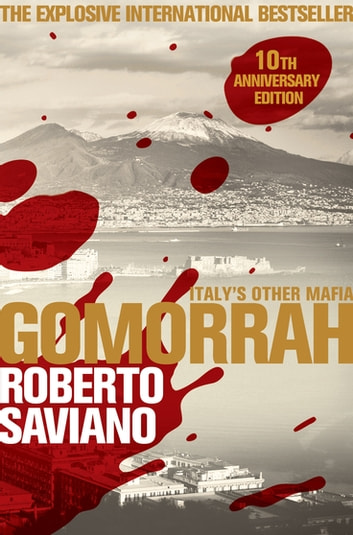 Gomorrah - Italy's Other Mafia eBook by Roberto Saviano