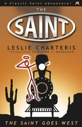 The Saint Goes West ebook by Leslie Charteris
