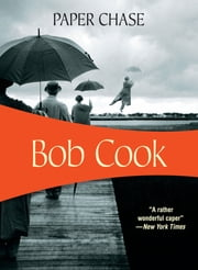 Paper Chase ebook by Bob Cook