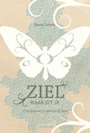 Ziel, waar zit je? ebook by Anne Jones