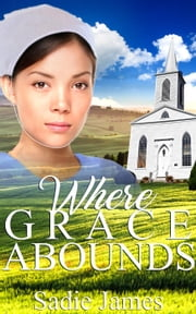Where Grace Abounds ebook by Sadie James