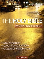 The Holy Bible (World English Bible, Easy Navigation) ebook by World English Bible