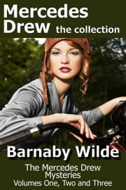 Mercedes Drew the collection ebook by Barnaby Wilde