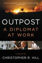 Outpost ebook by Christopher R. Hill