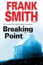 Breaking Point ebook by Frank Smith