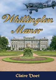 Whittington Manor ebook by Claire Louise Voet