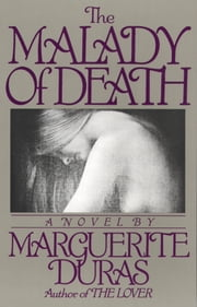 The Malady of Death ebook by Marguerite Duras
