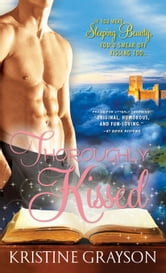 Thoroughly Kissed ebook by Kristine Grayson