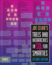 Joe Celko's Trees and Hierarchies in SQL for Smarties ebook by Joe Celko