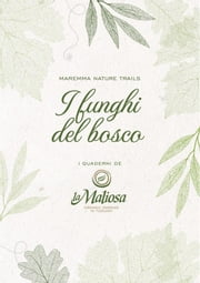 I Funghi del Bosco ebook by La Maliosa