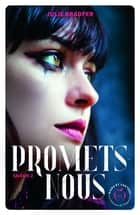Promets-nous - saison 2 ebook by Julie Bradfer