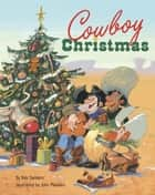 Cowboy Christmas ebook by Rob Sanders, John Manders