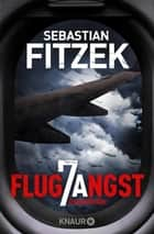 Flugangst 7A - Psychothriller ebook by