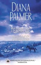Terra de paixões ebook by