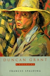 Duncan Grant ebook by Frances Spalding