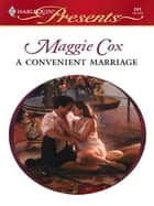 A Convenient Marriage ebook by Maggie Cox