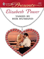 Tamed by Her Husband ebook by Elizabeth Power