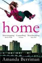 Home ebook by Amanda Berriman