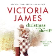 Christmas with the Sheriff audiobook by Victoria James