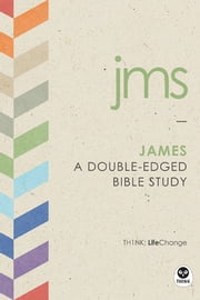 James - A Double-Edged Bible Study ebook by The Navigators