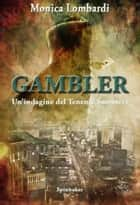 Gambler ebook by Monica Lombardi
