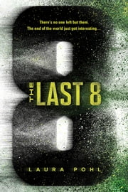 The Last 8 ebook by Laura Pohl