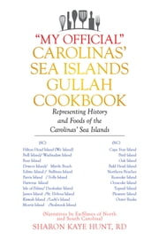 """My Official"" Carolinas' Sea Islands Gullah Cookbook - Representing History and Foods of the Carolinas' Sea Islands ebook by Kobo.Web.Store.Products.Fields.ContributorFieldViewModel"