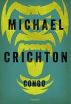 Congo eBook by Michael Crichton