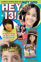 Hey 13! ebook by Gary Soto