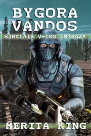 Bygora Vandos ~ Sinclair V-Log LB734/A ebook by Merita King