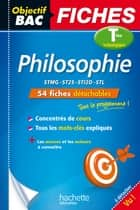 Objectif Bac Fiches Philosophie Terms Techno ebook by Philippe Solal