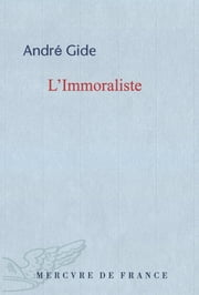 L'Immoraliste ebook by André Gide