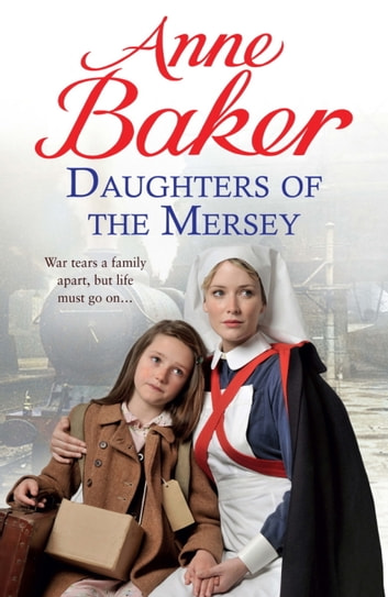 Daughters Of The Mersey Ebook By Anne Baker 9780755391509